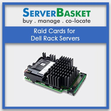 Raid Cards for Dell Rack Servers
