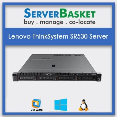 Lenovo ThinkSystem SR530 Server | Lenovo SR530 Server for Sale | Buy Lenovo Rack Server Online