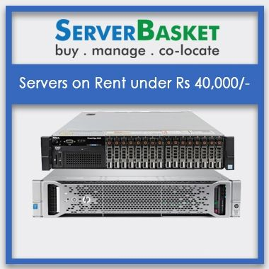 Buy Servers on Rent under Rs 40,000 | Server Rental At Lowest Price