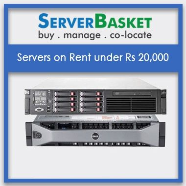 Servers on Rent under Rs 20,000 | Server Rental At Lowest Price | Best Server Rental Service in India