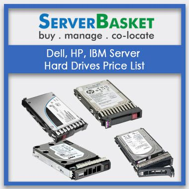 Dell, HP, IBM Server Hard Drives Price List | Lowest Price Hard drives | Hard drives Price List
