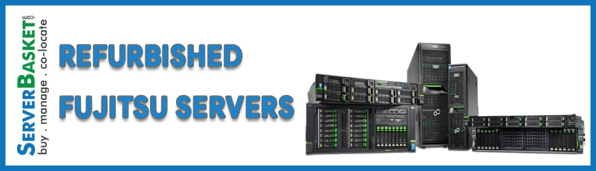 Refurbished Fujitsu Servers | Refurbished servers At Best Price Online | Refurbished Servers for Sale