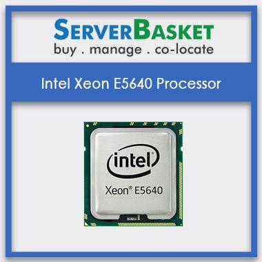 Buy Intel Xeon E5640 Processor Online At Server Bakset | Intel Xeon 5600 Series CPUs | Intel Processors, intel xeon e5640 cpu