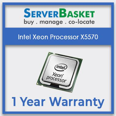 Buy Intel Xeon Processor X5570 Online at Server Basket | Intel Xeon X5570 Processor with 2.93 GHz, Quad Core, 8MB Cache, Data Transfer Rate At 32 GB/s