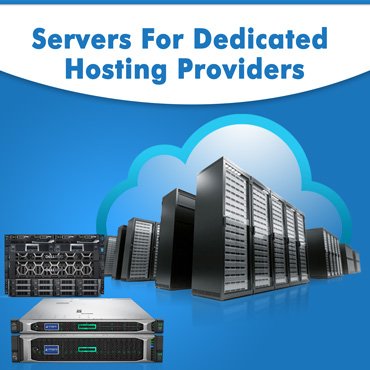 Servers for Dedicated Hosting providers