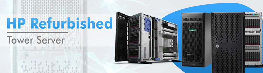 HP Refurbished tower Servers