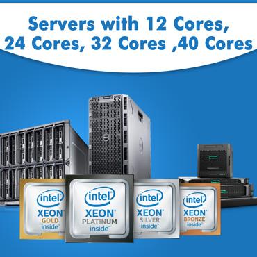 server with 12core, 24core, 32 core, 40 core