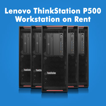 Lenovo Thinkstation P500 Workstation on rent